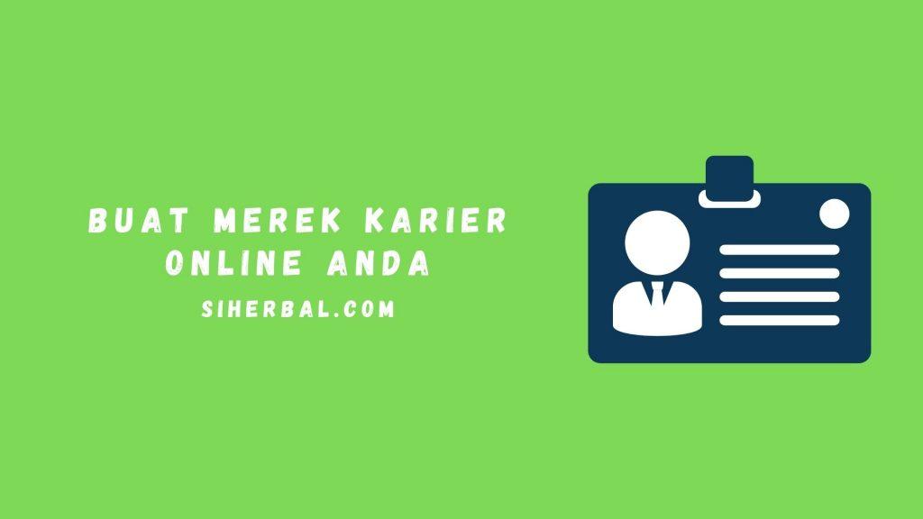 Buat merek karier online Anda