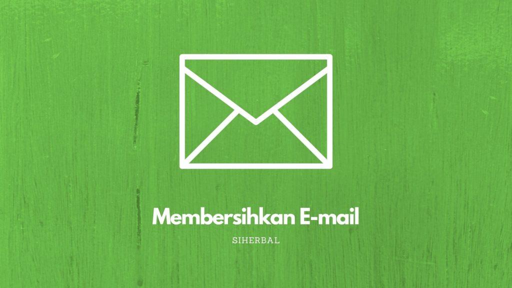 Membersihkan E-mail